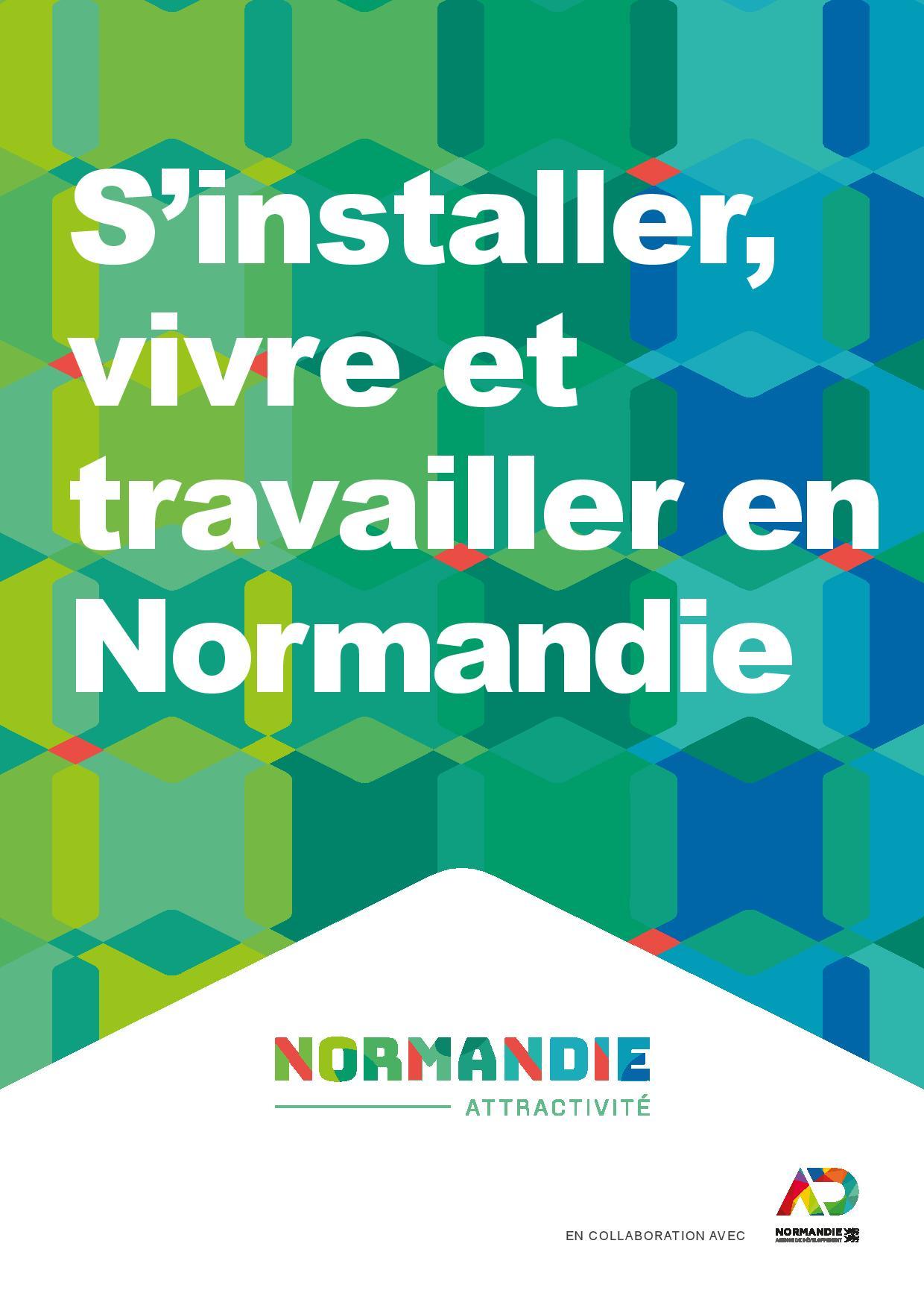 S'installer, vivre et travailler en Normandie : clap de fin !