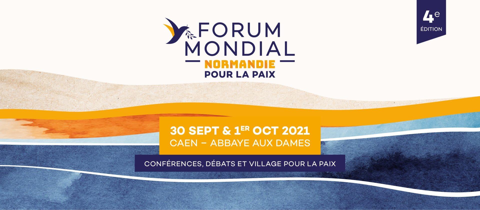 Forum mondial Normandie pour la Paix : 30 septembre et 1er octobre à Caen