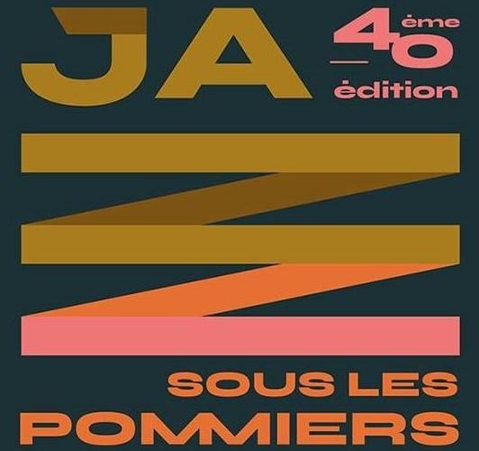 Jazz sous les pommiers : 40ème édition !