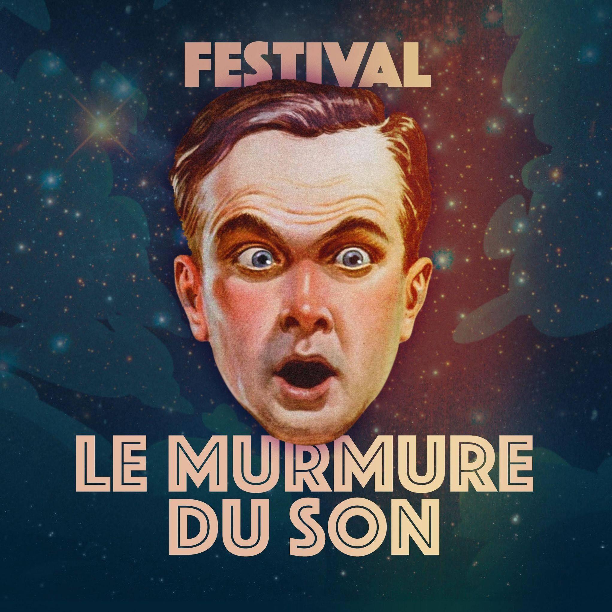 Festival le murmure du son : le 10 juillet à Eu ! (76)